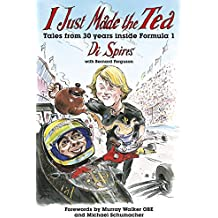 I just made the tea: Tales of 30 years inside Formula 1
