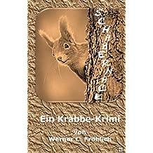 Schabernack: Ein Krabbe-Krimi