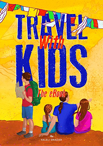 Travel with Kids: The eBook (English Edition) eBook: Haleli Smadar ...