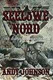 Seelöwe Nord: The Germans Are Coming