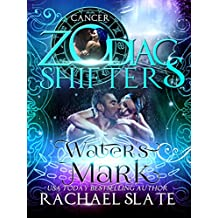 Water's Mark: A Zodiac Shifters Paranormal Romance: Cancer (Lords of Krete Book 1) (English Edition)