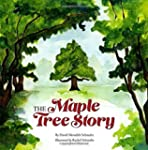 The Maple Tree Story by David Meredit...
