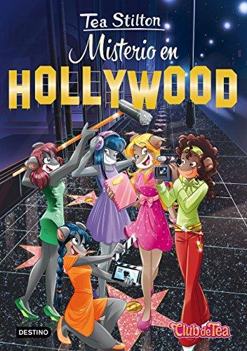 Misterio en Hollywood: Tea Stilton 23 (Spanish Edition)