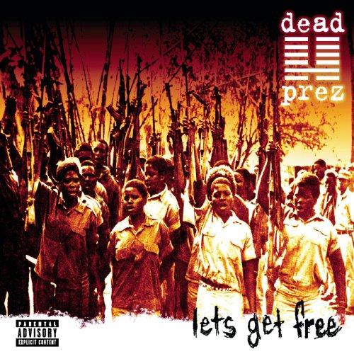 Let's Get Free [Explicit]
