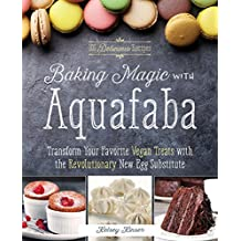 Baking Magic with Aquafaba: Transform Your Favorite Vegan Treats with the Revolutionary New Egg Substitute