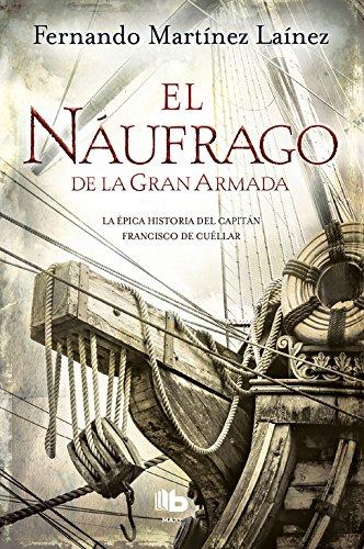 El náufrago de la Gran Armada (FICCIÓN MAXI) por Fernando Martínez Laínez
