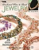 Crochet Wire & Bead Jewelry