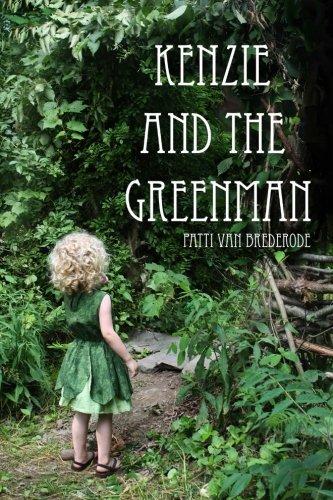 Kenzie And The Greenman Kenzie Woods