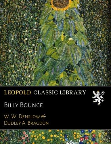 Billy Bounce por W. W. Denslow
