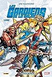 Les Gardiens de la Galaxie intègrale T03 1990