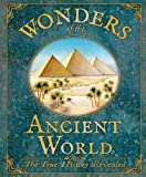 Wonders of the Ancient Worlds (True History Revealed)