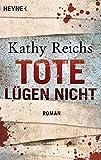Tote lügen nicht: Roman (Die Tempe-Brennan-Romane, Band 1) bei Amazon kaufen