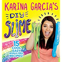 Karina Garcia's DIY Slime (English Edition)