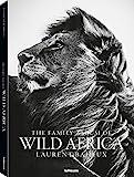 The Family Album of Wild Africa (Kleine Ausgabe). Der Bildband mit einmaligen Schwarzweißaufnahmen...