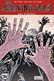 The Walking Dead Softcover 9: Im finsteren Tal