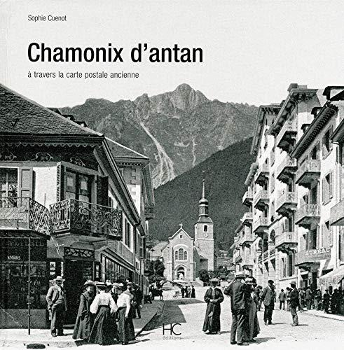 Chamonix d'antan par Sophie Cuenot