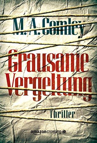 Buchseite und Rezensionen zu 'Grausame Vergeltung' von M. A. Comley