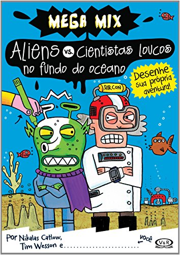 Aliens vs. Cientistas Loucos no Fundo do Oceano (Em Portuguese do Brasil)