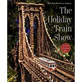 The holiday train show the New York botanical garden