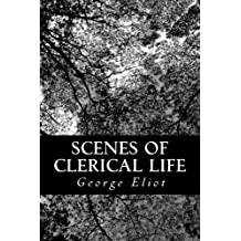 Scenes of Clerical Life by George Eliot (2012-11-13)
