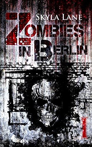 Bildergebnis für zombies in berlin skyla lane
