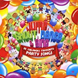 Jump, Shout, Dance & Sing: 30 Children's Favourite Party Songs