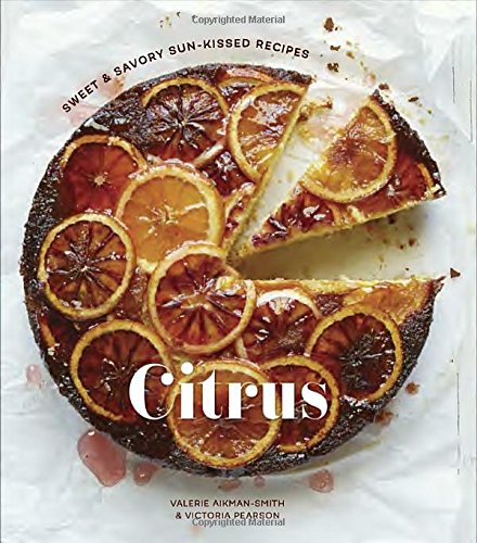 citrus-sweet-savory-sun-kissed-recipes