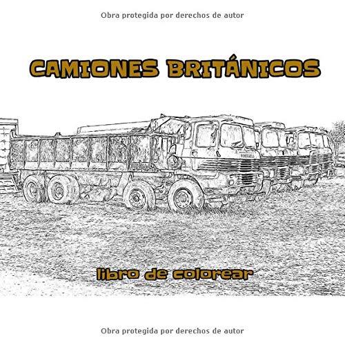 Camiones Británicos: libro de colorear -