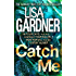 Catch Me (Detective D.D. Warren 6)