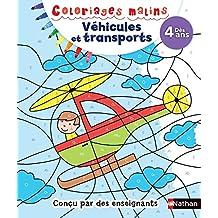 Coloriages magiques - Véhicules et transports, Dès 4 ans