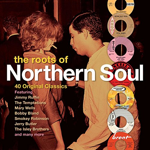 The Roots of Northern Soul - 4...