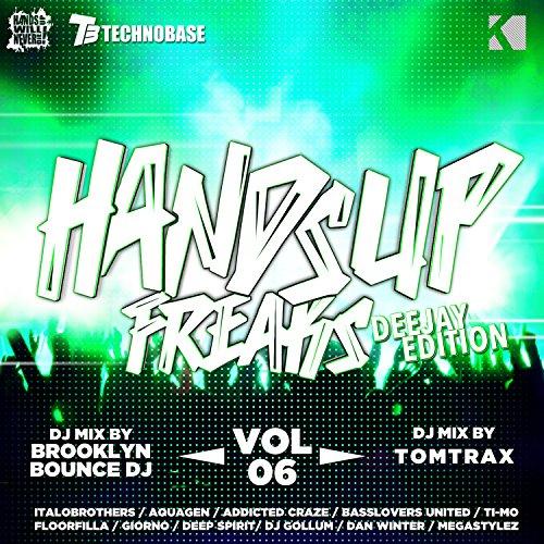 Hands up Freaks, Vol. 6 (Deeja...