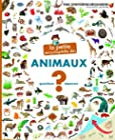 La petite encyclopédie des animaux - Questions - réponses