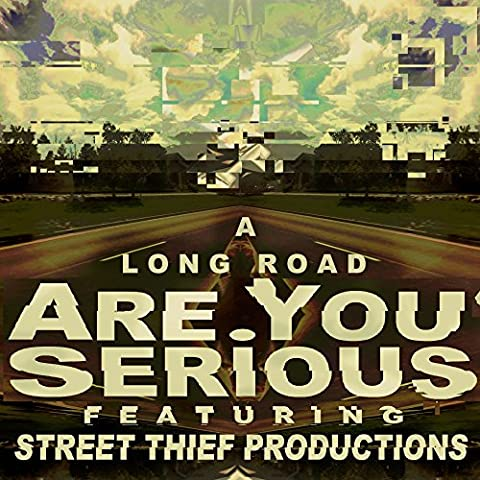 A Long Road (feat. Street Thief Productions) [Explicit]