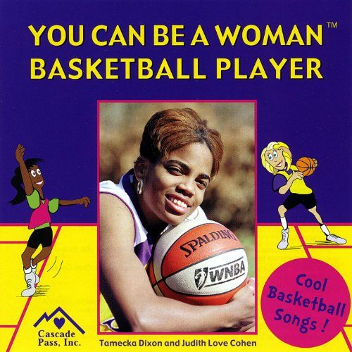 You Can Be a Woman Basketball Player (Blue Basketball Womens)