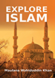Explore Islam: Islamic Books on the Quran, the Hadith and the Prophet Muhammad