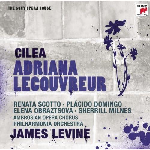 Cilea: Adriana Lecouvreur; Act 1: Adriana... Che C'e?