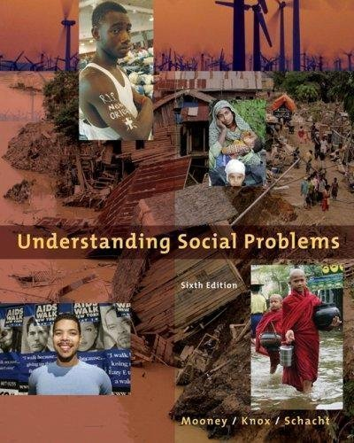 Understanding Social Problems (6th. Sixth Edition) - By Mooney. Knox. & Schacht