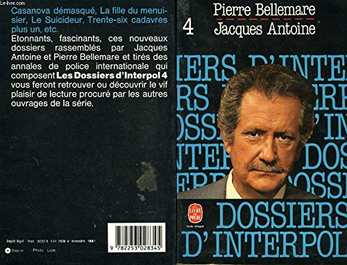 Les Dossiers d'Interpol, tome 4