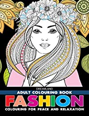 Fashion - Adult Colouring Book for Peace & Relaxa