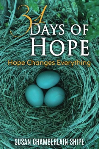 31 Days of Hope: Because Hope Changes Everything