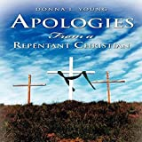 Book cover image for Apologies From a Repentant Christian