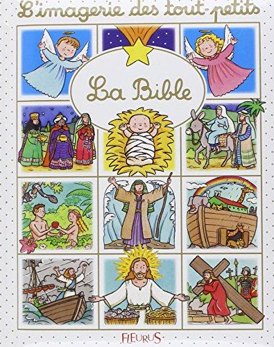 L'imagerie des tout-petits - La Bible par Emilie Beaumont