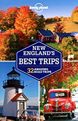 New England's Best Trips (Lonely Planet Trips: New England (Connecticut, Maine, Massachusetts,)