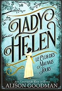 """Afficher """"Lady Helen n° 01<br /> Le club des mauvais jours"""""""