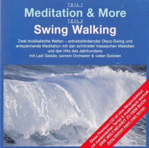 Meditation Swing (Meditation and more / Swing walking)