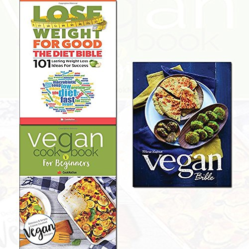 vegan bible[hardcover], vegan cookbook for beginners and lose weight for good: the diet bible 3 books collection set - new vegan diet essential recipes,101 lasting weight loss ideas for success