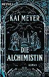 Die Alchimistin: Roman