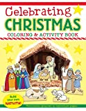 Celebrating Christmas Coloring and Activity Book