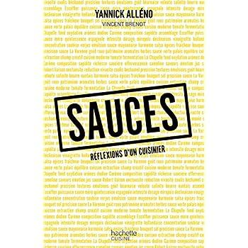 Sauces, réflexions d'un cuisinier